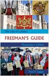 The City of London Freeman's Guide (Masterpiece Edition)